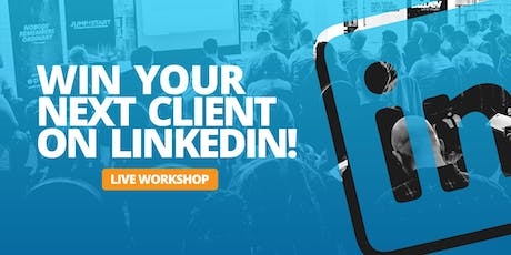Win your next client on LinkedIn - NEWCASTLE - Sell more, close more and win more business through Linkedin tickets