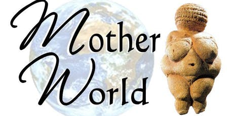 Motherworld Gathering tickets