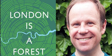 London is a Forest: Guided Walk with Paul Wood  tickets