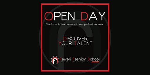 FERRARI FASHION SCHOOL OPEN DAY