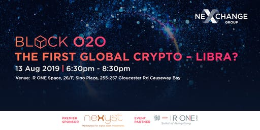 Block O2O: The First Global Crypto – Libra?