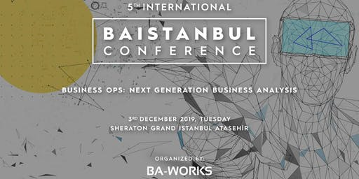 BAistanbul Conference 2019