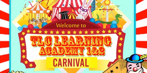 Back to School Carnival - TLC Learning Academy 1 & 2