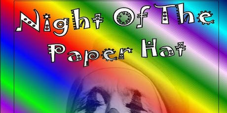 Night Of The Paper Hat tickets
