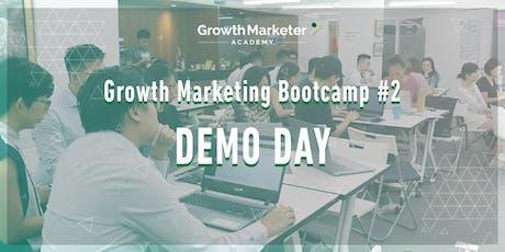 Growth Marketing Bootcamp (Cohort #2) - Demo Day tickets