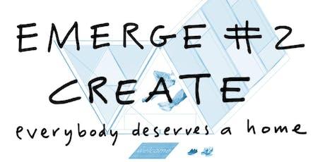 EMERGE #2: Create tickets