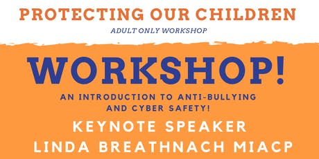 Protecting our children - Workshop tickets