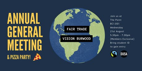 Annual General Meeting & Pizza Party hosted by Fair Trade Vision Burwood tickets