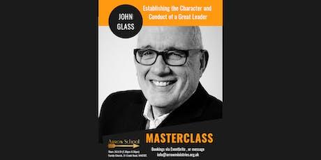 Arrow School Masterclass - John Glass  tickets