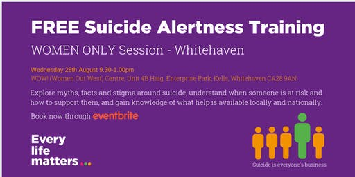 FREE Suicide Alertness Training - Whitehaven - Women Only