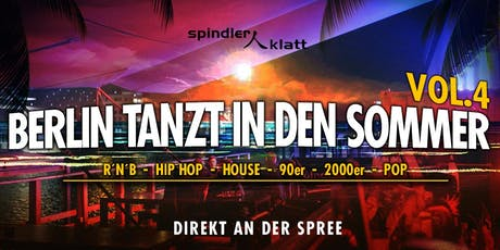 BERLIN TANZT IN DEN SOMMER Vol. 4 auf der Open Air Terrasse & im Club Tickets