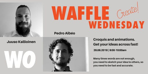 Waffle Wednesday: Croquis and animations. Get your ideas across fast!