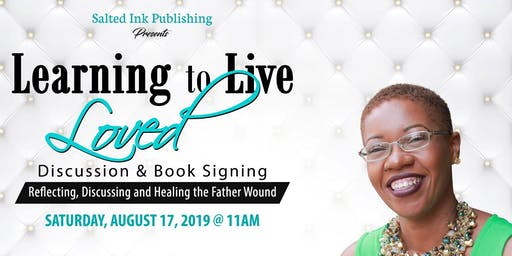 Learning to Live Loved Discussion & Book Signing