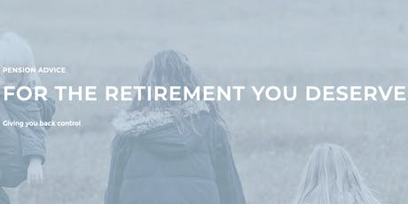 A Full Morning Focussed on Planning Your Retirement tickets