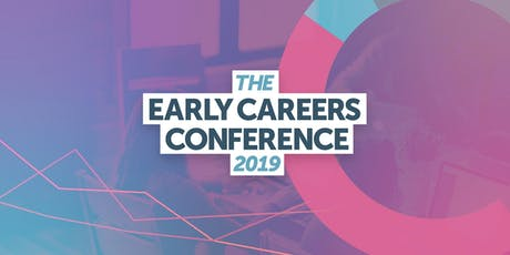 The Early Careers Conference 2019 tickets