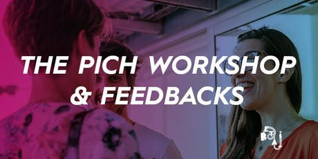 The Pitch Workshop + Feedback tickets