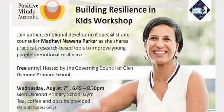 Building Resilience In Kids with Madhavi Nawana Parker tickets