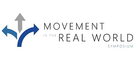 Movement in the Real World Symposium  tickets