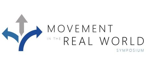 Movement in the Real World Symposium