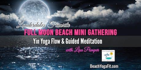 FULL MOON BEACH YOGA & MEDITATION : $10 at door tickets