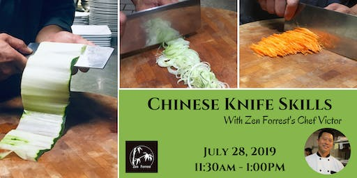 Cooking Class: Chinese Knife Skills with Zen Forrest's Chef Victor