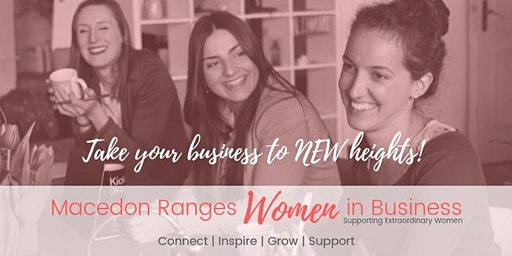 Macedon Ranges Women In Business Networking Meeting FEBRUARY 2020