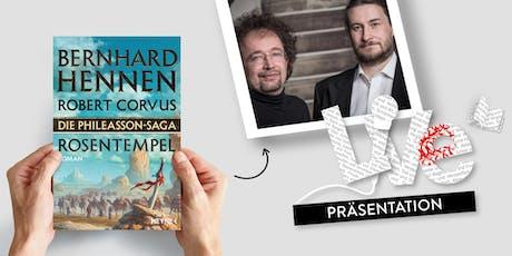 PRÄSENTATION: Bernhard Hennen und Robert Corvus Tickets