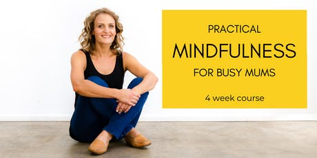 Practical Mindfulness for Busy Mums tickets