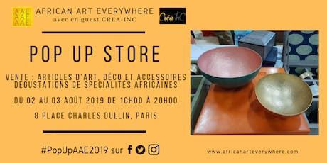 POP UP STORE AFRICAN ART EVERYWHERE billets