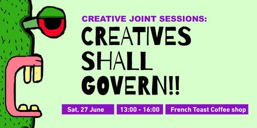 Creative Joint Sessions: Creatives shall govern