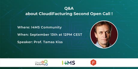 2nd Q&A about CloudiFacturing Second Open Call! tickets