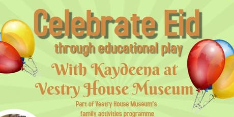 Celebrate Eid through educational play at Vestry House Museum  tickets