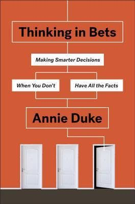 EBBC Brussels - Thinking in bets: Making smarter decisions when you don't have all the facts (Annie Duke)