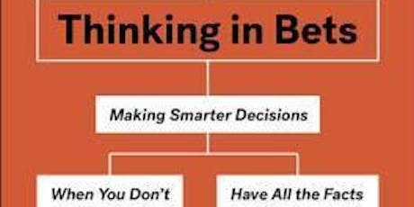 EBBC Brussels - Thinking in bets: Making smarter decisions when you don't have all the facts (Annie Duke) tickets