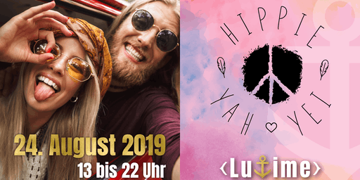 HIPPIE YAH YEI - Hippiemarkt meets LuTime