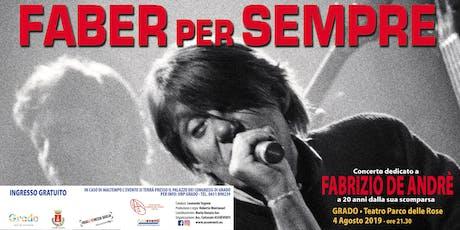 FABER per SEMPRE: Concerto dedicato a Fabrizio De Andrè biglietti