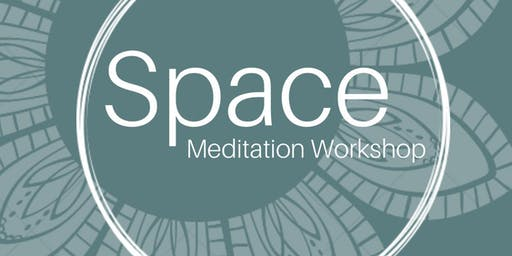 SPACE Meditation Workshop
