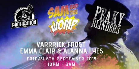 Prohibition: Peaky Blinders with Sam & The Womp! tickets