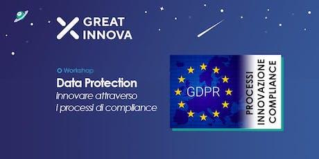 GREAT INNOVA Data Protection: Innovare attraverso i processi di compliance biglietti