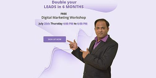 Digital Marketing Blueprint : Double your Leads in 6 Months