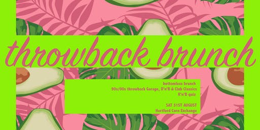 Throwback Brunch - 31st August