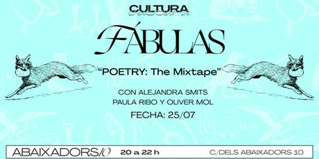 Fábulas / Poetry The Mixtape entradas