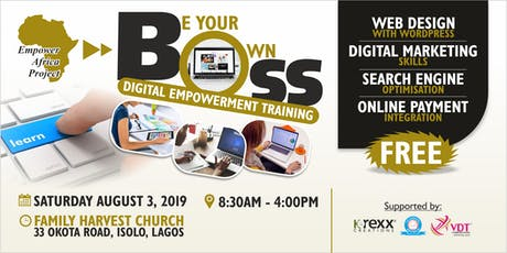 BE YOUR OWN BOSS DIGITAL EMPOWERMENT TRAINING tickets