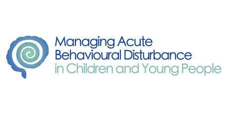 Acute Behavioural Disturbance in Children & Young People Study Day (Oct - Poole) tickets