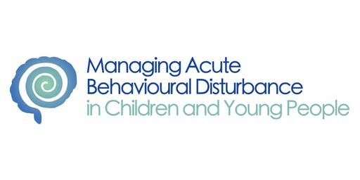 Acute Behavioural Disturbance in Children & Young People Study Day (Oct - Poole)