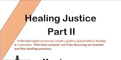 Healing Justice  Part II