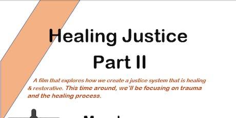 Healing Justice  Part II tickets