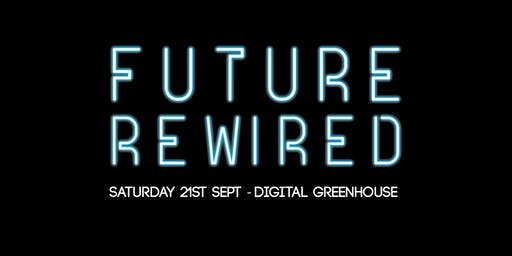 Future Rewired Conference