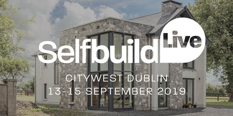 Selfbuild Live, Dublin 2019 tickets