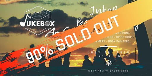 JukeBox Beach Party - 90% SOLD OUT